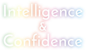 Intelligence+Confidence